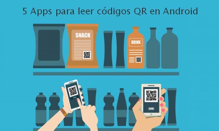 5 Apps para leer códigos QR en Android