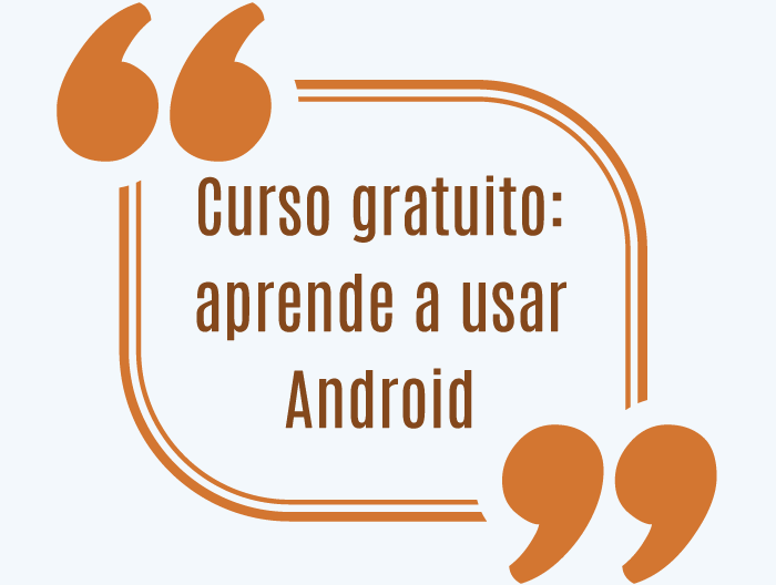 Curso gratuito: aprende a usar Android