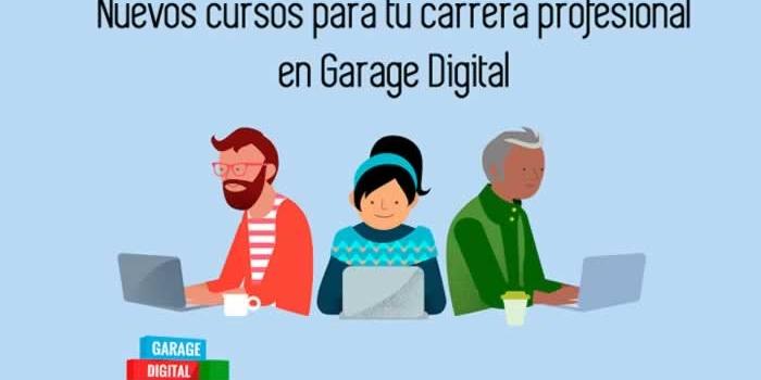 Nuevos cursos para tu carrera profesional en Garage Digital