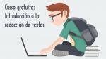 Curso gratuito: Introducción a la redacción de textos
