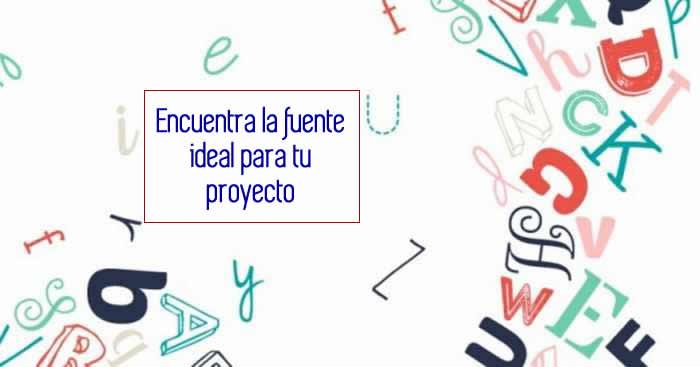 Encuentra la fuente ideal para tu proyecto