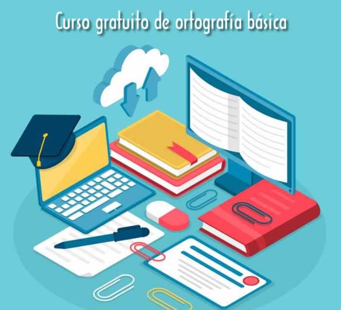 Curso gratuito de ortografía básica