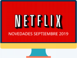 Lo que nos trae Netflix en septiembre de 2019