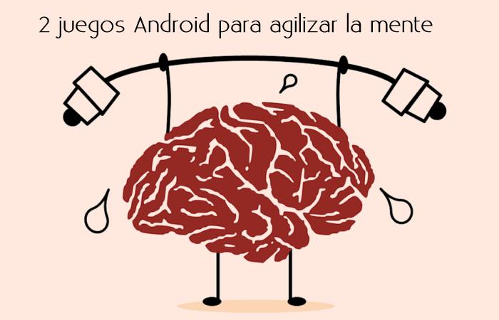 2 juegos Android para agilizar la mente