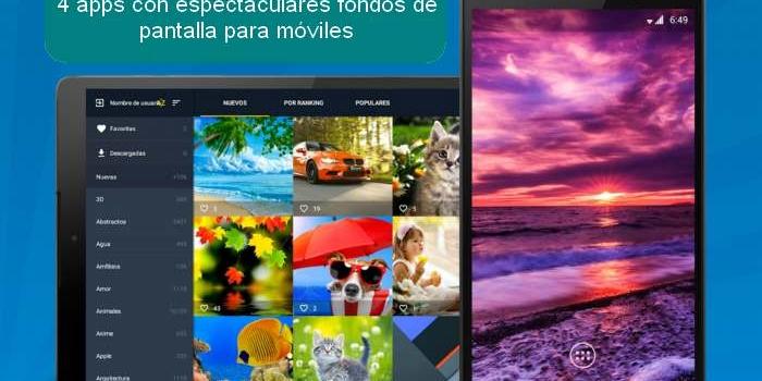 4 apps con espectaculares fondos de pantalla para móviles