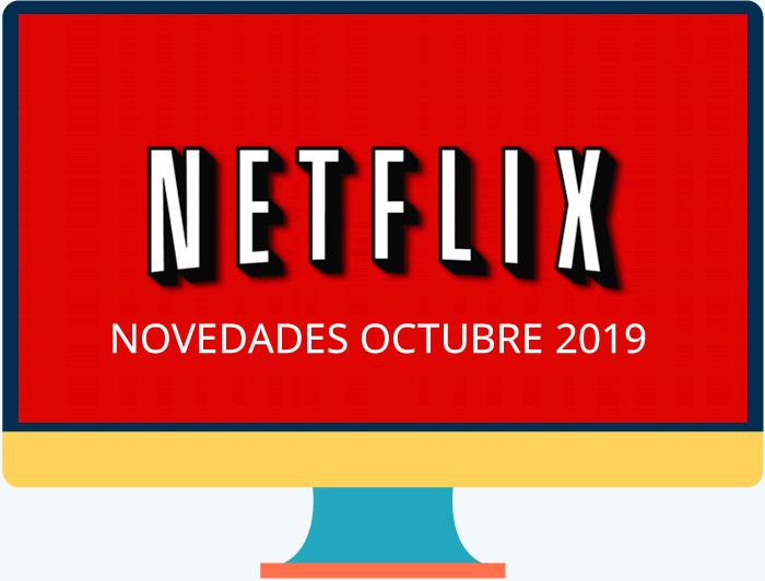 Octubre de 2019 nos trae estas novedades en Netflix