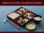 Explora la comida y los sabores de Japón
