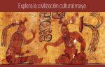 Un viaje al pasado para explorar el mundo de los mayas