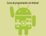 Curso gratuito de programación con Android