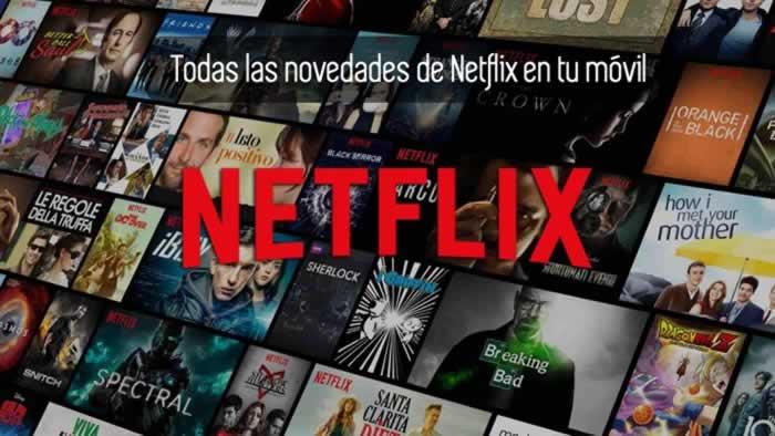Todas las novedades de Netflix en tu móvil