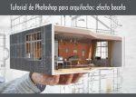 Tutorial de Photoshop para arquitectos: efecto boceto