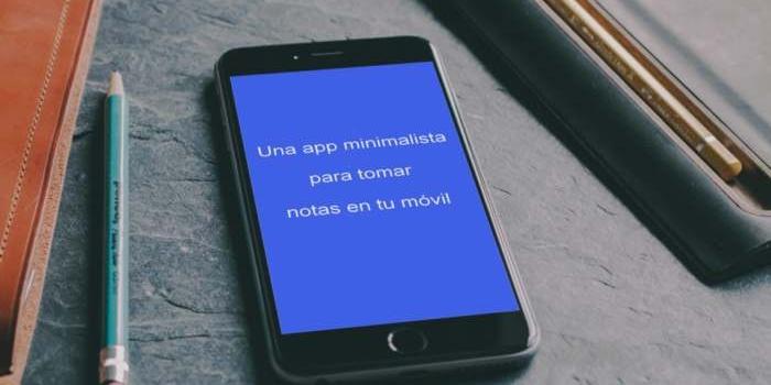 Una app minimalista para tomar notas en tu móvil