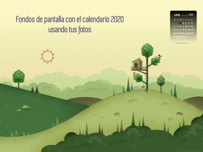 Fondos de pantalla con calendario 2020 usando tus fotos