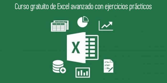 Curso gratuito de Excel avanzado con ejercicios prácticos