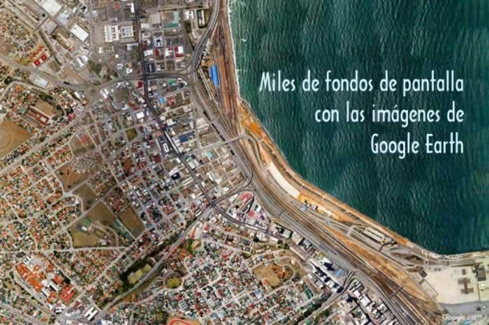 Miles de fondos de pantalla con las imágenes de Google Earth