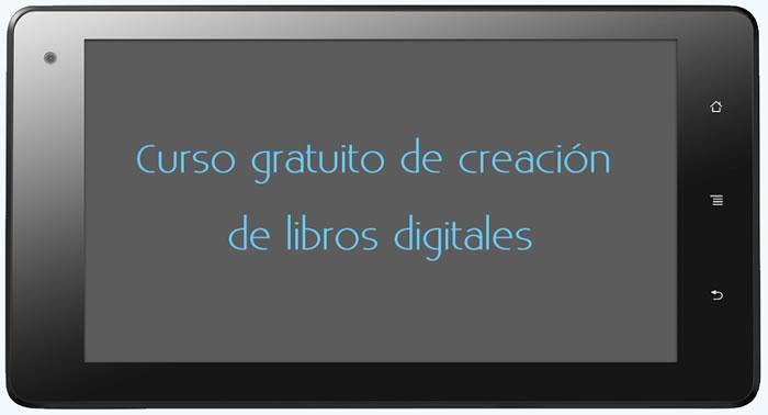 Curso gratuito de creación de libros digitales