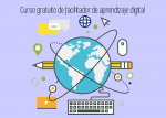 Curso gratuito de facilitador de aprendizaje digital