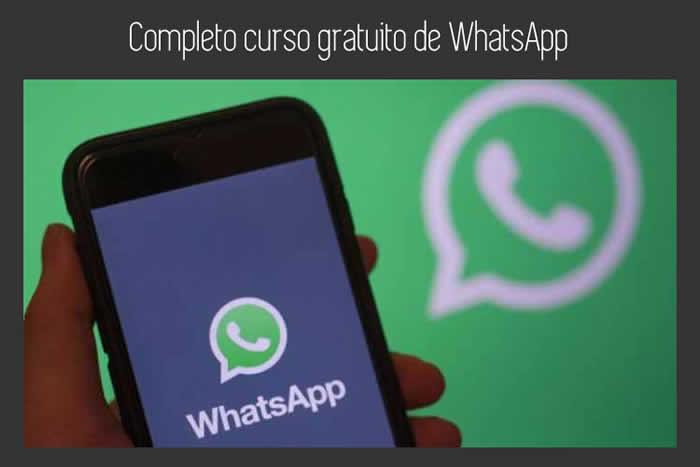 Completo curso gratuito de WhatsApp