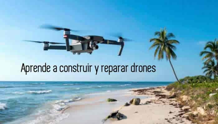 Aprende a construir y reparar drones