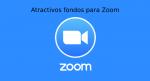 Atractivos fondos para Zoom