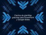 Cientos de plantillas gratuitas para PowerPoint y Google Slides