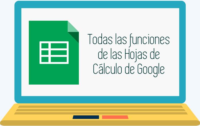 Todas las funciones de las hojas de cálculo de Google