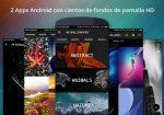 2 Apps Android con cientos de fondos de pantalla HD