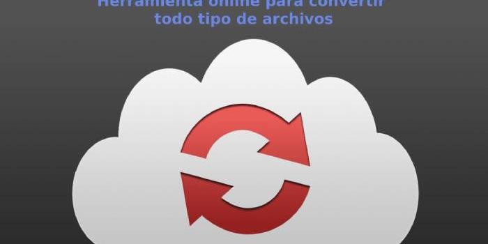 Herramienta online y gratuita para convertir todo tipo de archivos
