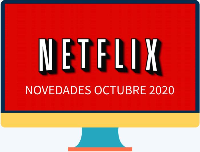 Las novedades y estrenos de Netflix para octubre 2020