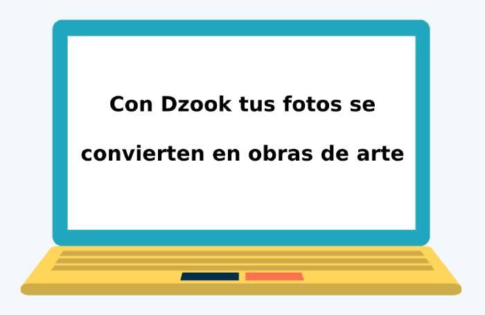 Con Dzook tus fotos se convierten en obras de arte