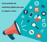 Curso gratuito de marketing digital para que tu negocio crezca