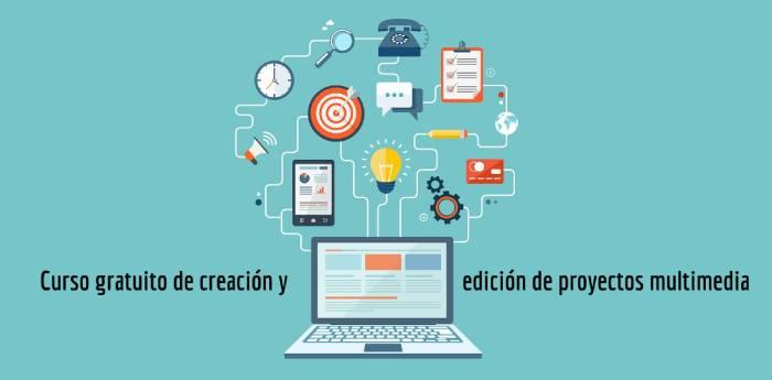 Curso gratuito de creación y edición de proyectos multimedia