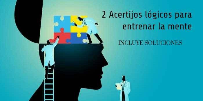 2 acertijos lógicos para entrenar la mente. Incluye las soluciones