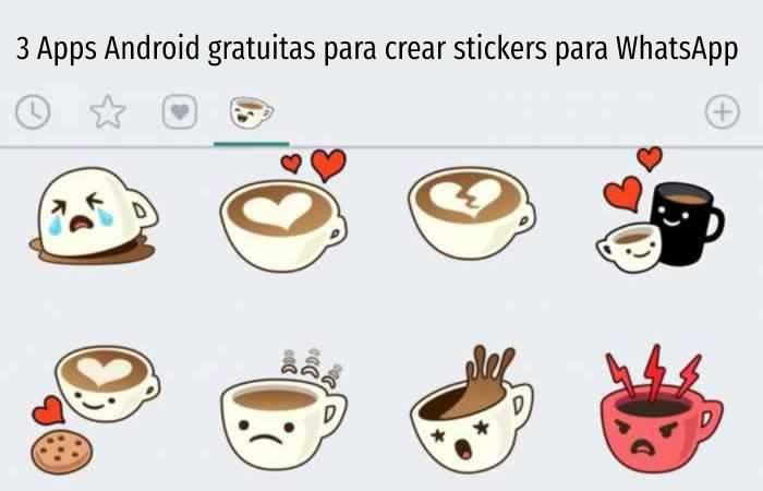 3 Apps Android gratuitas para crear stickers para WhatsApp