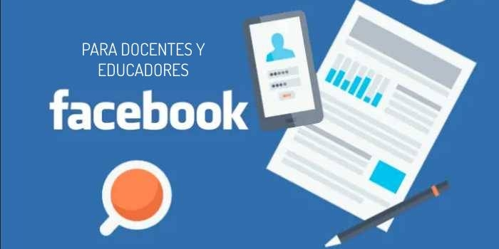Aprende a usar Facebook como herramienta educativa