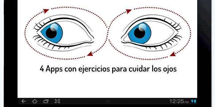 4 Apps con ejercicios para cuidar los ojos