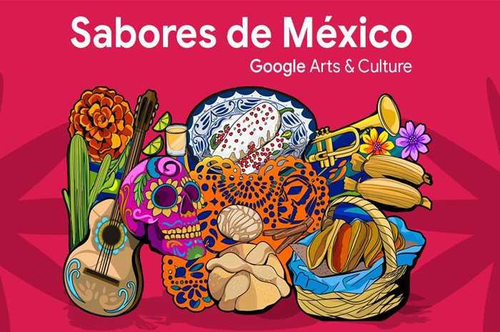 Explora los sabores de México en Google Arts & Culture